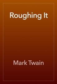 Roughing It - Mark Twain Book
