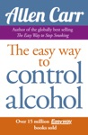 Allen Carrs Easy Way To Control Alcohol