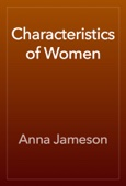 Anna Jameson - Characteristics of Women artwork