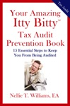 Your Amazing Ity Bitty Tax Audit Prevention Book 15 Essential Tips To Keep From Being Audited
