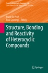 Structure Bonding And Reactivity Of Heterocyclic Compounds