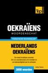 Thematische Woordenschat Nederlands-Oekraens 3000 Woorden