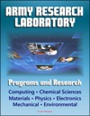 Army Research Laboratory ARL Programs And Research Computing Chemical Sciences Life Sciences Materials Mathematics Physics Electronics Mechanical Science Environmental Sciences