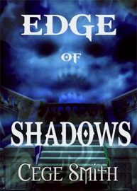 EDGE OF SHADOWS (SHADOWS #1)