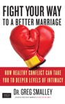 Fight Your Way To A Better Marriage