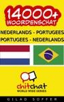 14000 Nederlands - Portugees Portugees - Nederlands Woordenschat