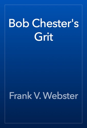 Bob Chesters Grit