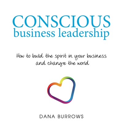 Conscious Business Leadership