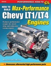 How To Build Max-Performance Chevy LT1LT4 Engines