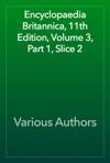 Encyclopaedia Britannica 11th Edition Volume 3 Part 1 Slice 2