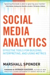 Social Media Analytics Effective Tools For Building Interpreting And Using Metrics