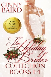 The Holiday Brides Collection (Books 1-4) (Holiday Brides Series) book summary