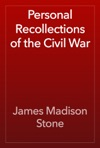 Personal Recollections Of The Civil War