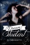 Dream Student Dream Series Book 1