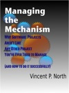 Managing The Mechanism