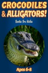 Facts About Crocodiles  Alligators For Kids 6-8