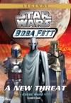 Star Wars Boba Fett  New Threat