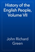 John Richard Green - History of the English People, Volume VII artwork