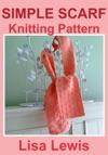 Simple Scarf Knitting Pattern