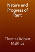 Thomas Robert Malthus - Nature and Progress of Rent artwork