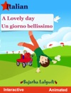 A Lovely Day Un Giorno Bellissimo