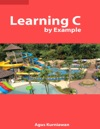 Learning C By Example