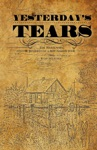 Yesterdays Tears