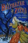 Balthazar And Zeeba