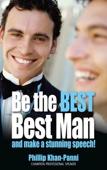 Be the Best, Best Man & Make a Stunning Speech!