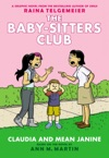 Claudia And Mean Janine Full-Color Edition The Baby-Sitters Club Graphix 4
