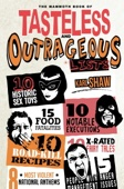The Mammoth Book of Tasteless and Outrageous Lists