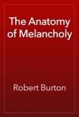 Robert Burton - The Anatomy of Melancholy artwork