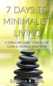 7 Days to Minimalist Living