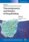 Thermodynamics And Kinetics Of Drug Binding Volume 65