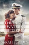 Through Waters Deep Waves Of Freedom Book 1