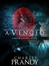 The Avenged A Detective Series Of Crime And Suspense Thrillers Book 1