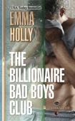 Emma Holly - The Billionaire Bad Boys Club artwork