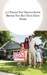 101 Things You Should Know Before You Buy Your First Home