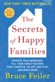 The Secrets of Happy Families - Bruce Feiler Cover Art