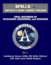 Apollo And Americas Moon Landing Program - Oral Histories Of Managers Engineers And Workers Set 3 - Including Jay Greene Griffin Milt Heflin Holloway Jeffs Kelly Lunar Module Manager