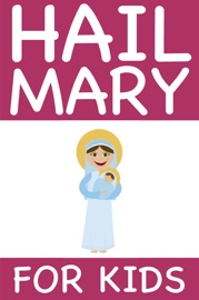 HAIL MARY FOR KIDS (STANDARD EDITION)