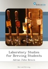 Laboratory Studies For Brewing Students