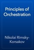 Nikolai Rimsky-Korsakov - Principles of Orchestration  artwork