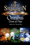 Dawn Of Hope Teen  Young Adult Epic Fantasy Bundle Series Bundle Andy Smithson Bk 1 2  3 Dragons Serpents Unicorns Pegasus Pixies Trolls Dwarfs Knights And More