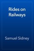 Samuel Sidney - Rides on Railways artwork