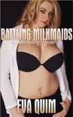 Battling Milkmaids