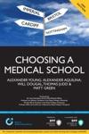 Choosing A Medical School