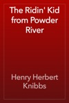 The Ridin Kid From Powder River