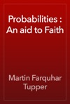 Probabilities  An Aid To Faith
