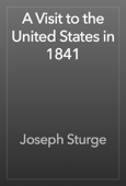 Joseph Sturge - A Visit to the United States in 1841 artwork